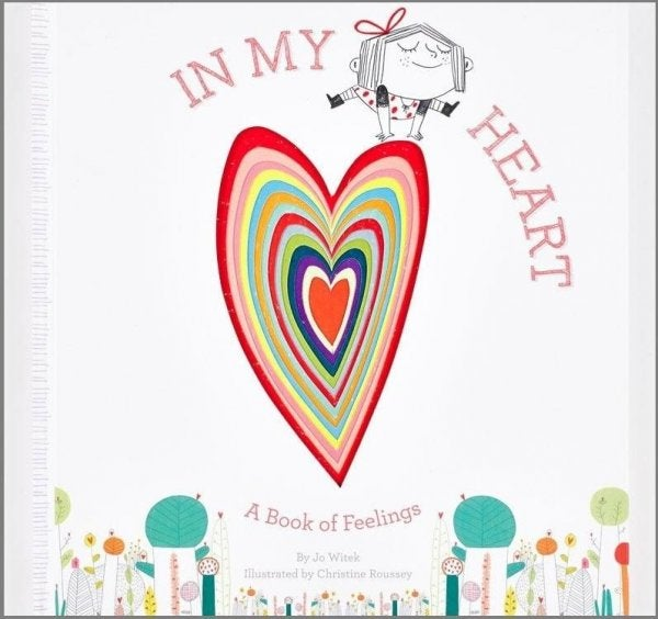 In My Heart: A Story of Children´s Emotions