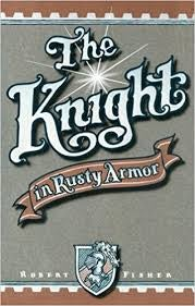 the knight in rusty armor book cover