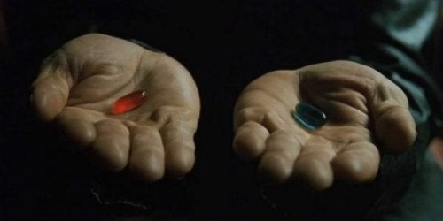 Red or blue pill.