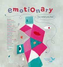 Emotionary: A Wonderful Book About Emotional Education