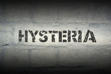 Hysteria.
